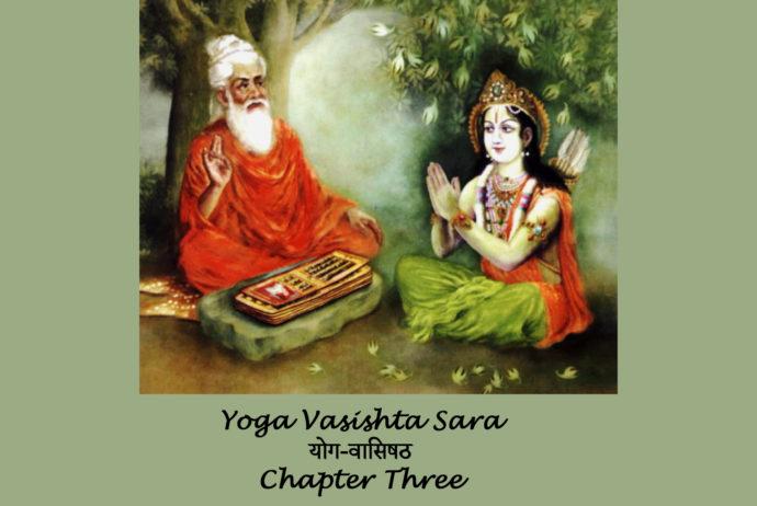 Yoga Vasishta Sara Chapter 3