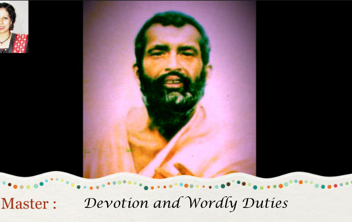 Ramakrishna : Devotion and Worldly Duties - Video