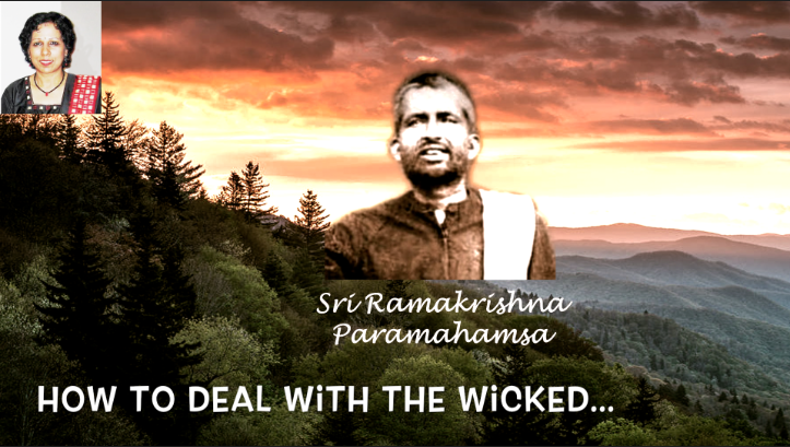 Ramakrishna : How to deal with the Wicked - Video