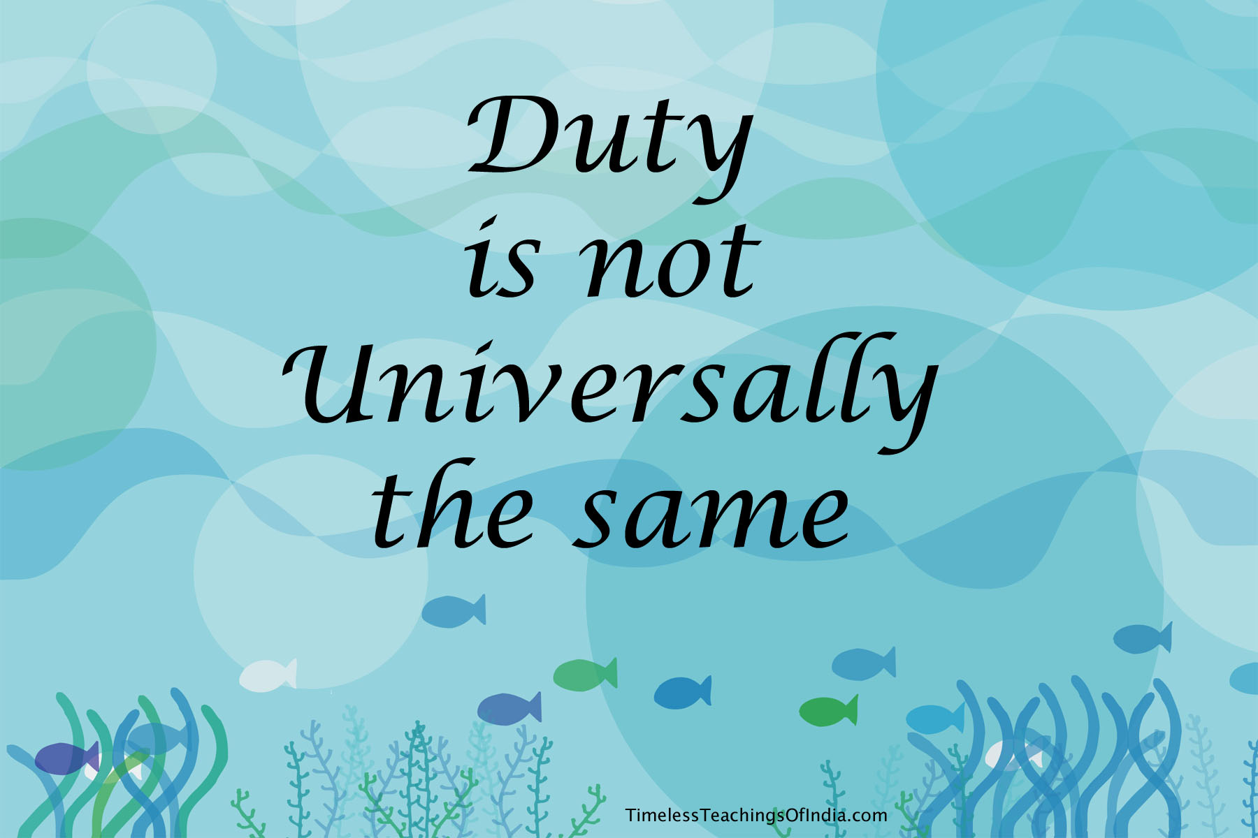 Duty not universally same – Vivekananda