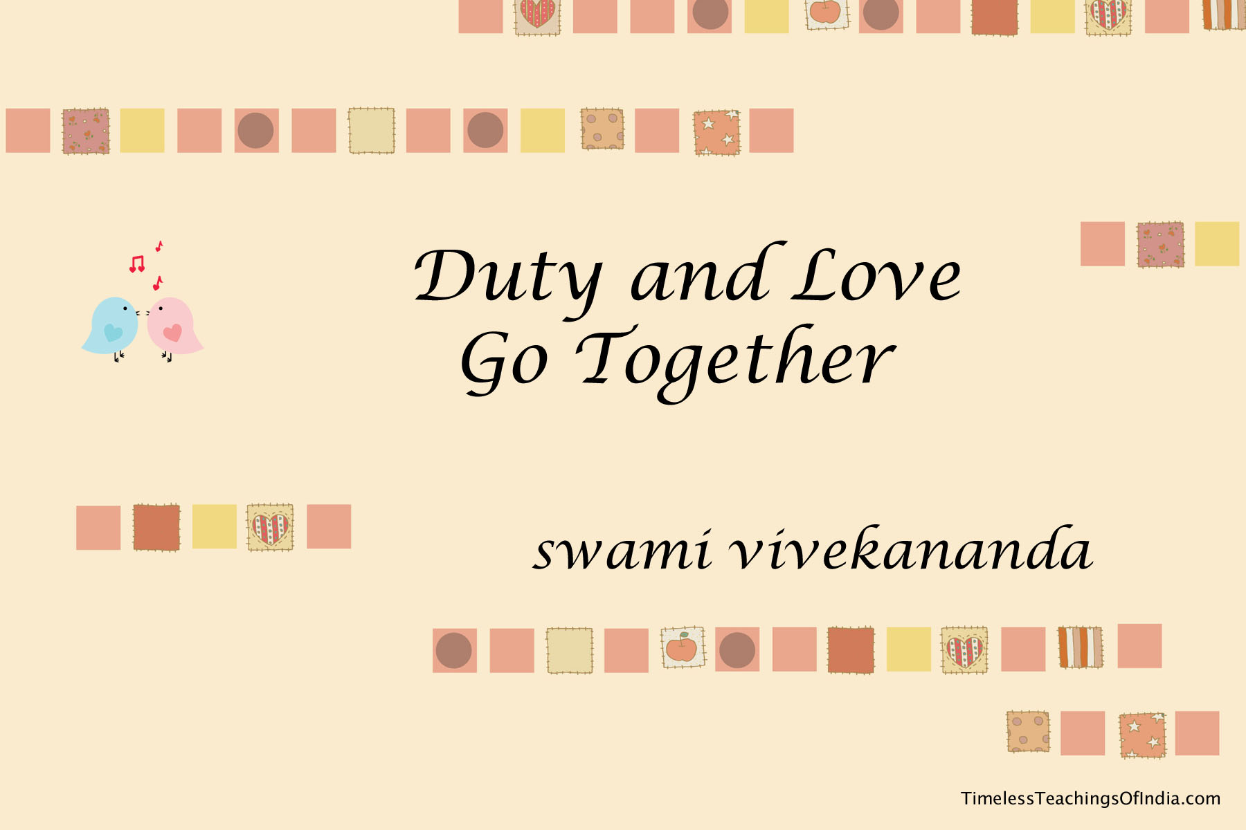 Duty and Love go together – Vivekananda