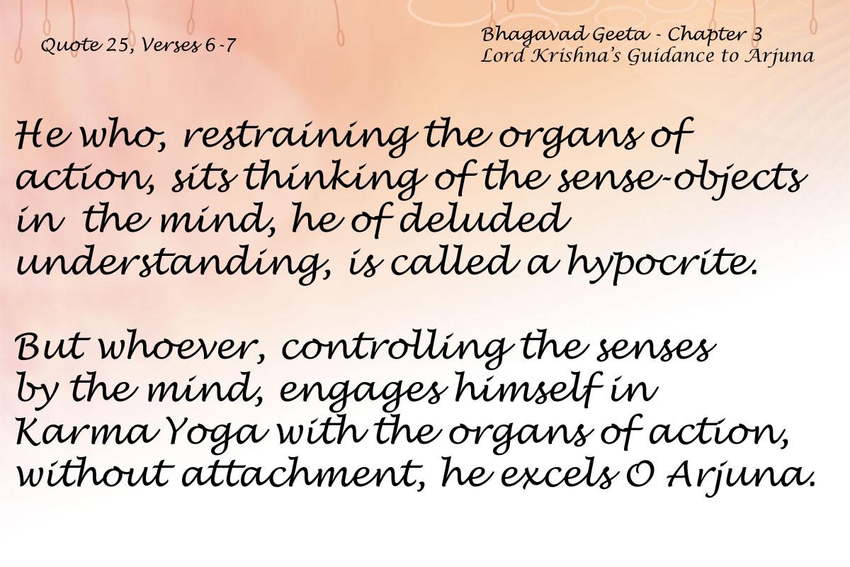Bhagavad Geeta Chapter 3 Verses 6-7